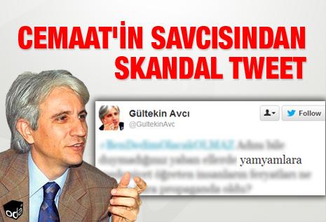 Cemaat'in savcısından skandal tweet