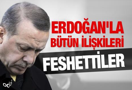 Erdoğan'la bütün ilişkileri feshettiler