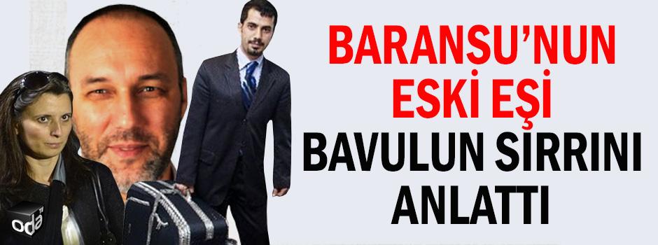 Baransu'nun eski eşi bavulun sırrını anlattı