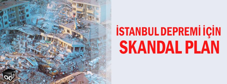 İstanbul depremi için skandal plan