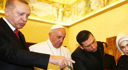 Erdoğan Papa'dan dua istedi