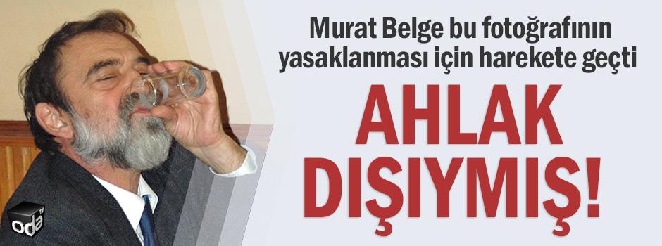 Murat Belge bu fotoğrafının yasaklanması için harekete geçti