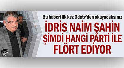 İdris Naim Şahin hangi partinin adayı oldu