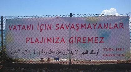 Yine plaj yine hedef Suriyeliler