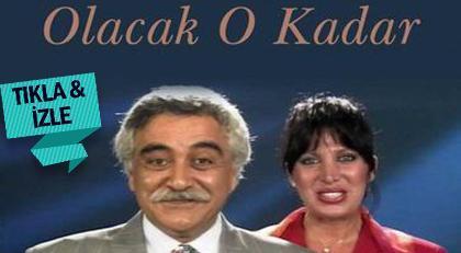 1980'li yılların unutulmaz TV programı Olacak O Kadar