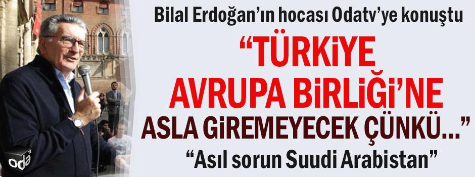 """""""Türkiye Avrupa Birliği'ne asla giremeyecek çünkü..."""""""