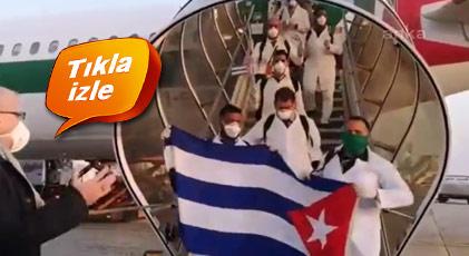 Kübalı doktorlar böyle karşılandı