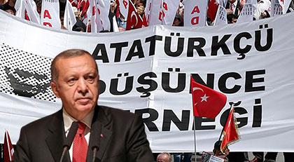 Erdoğan ile Atatürkçü Düşünce Derneği aynı yerde buluştu