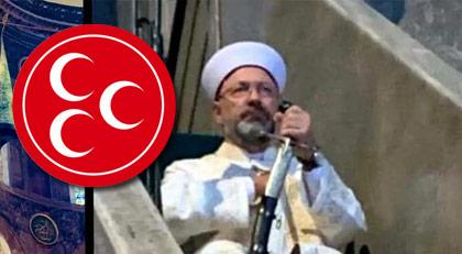 Diyanet İşleri Başkanı tartışmasına MHP ne diyor: Ali Erbaş keşke...