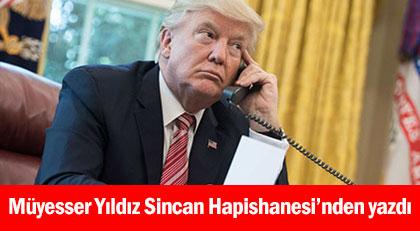 Tahliye edilsem Trump'ı arayıp...