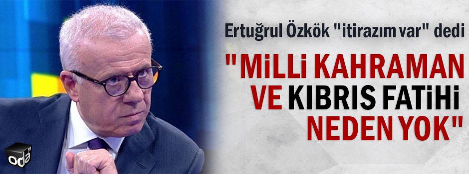"""""""Milli kahraman ve Kıbrıs fatihi neden yok"""""""