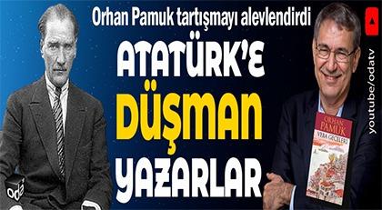Atatürk'e düşman yazarlar