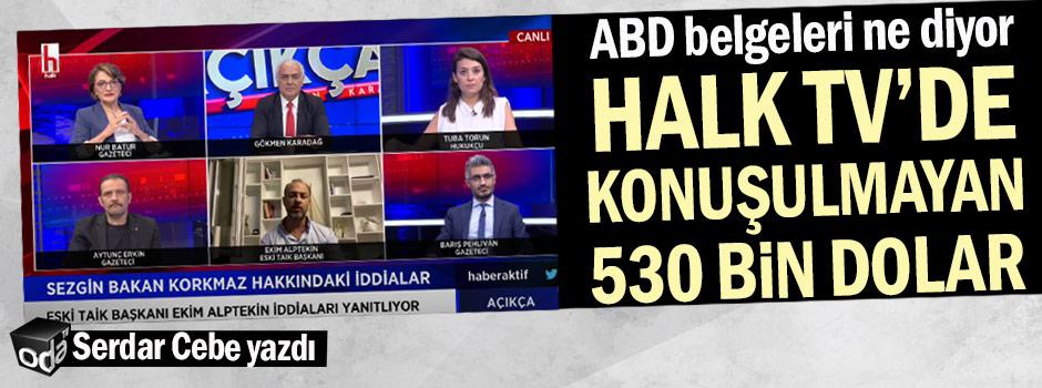 Serdar Cebe yazdı... Halk TV'de konuşulmayan 530 bin dolar