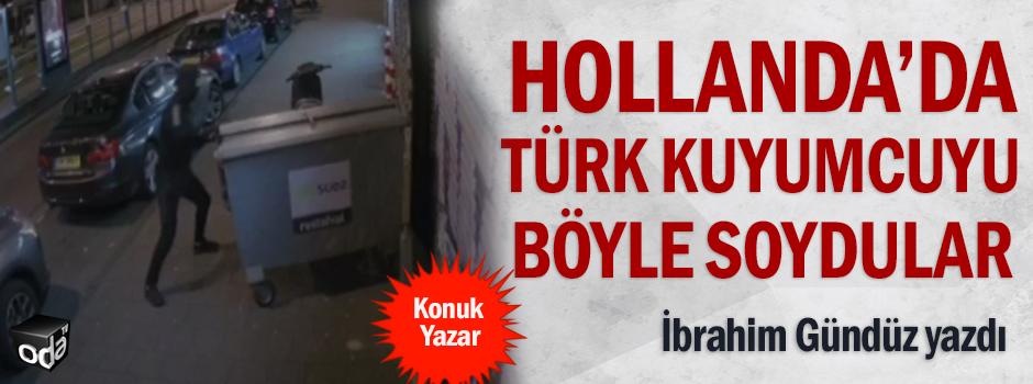 Hollanda'da Türk kuyumcuyu işte böyle soydular