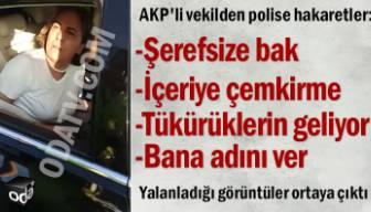 Polise hakaret eden AKP'li Zeynep Gül Yılmaz'dan ilk açıklama... Yine polisi suçladı