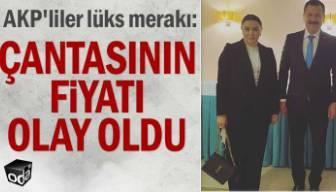 AKP'liler lüks merakı: Çantasının fiyatı olay oldu