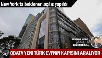 Odatv Yeni Türk Evi'nin kapısını aralıyor
