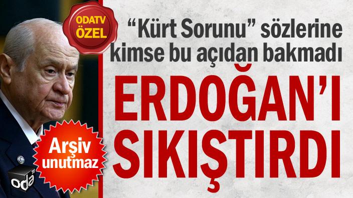 Arşiv unutmaz... Bahçeli Erdoğan'ı sıkıştırdı