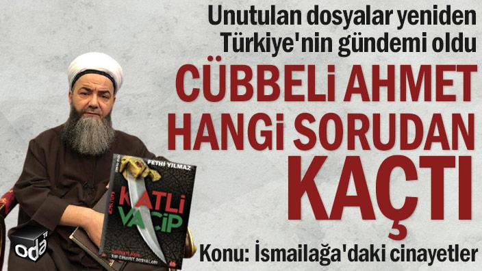 Unutulan dosyalar yeniden Türkiye'nin gündemi oldu... Cübbeli Ahmet hangi sorudan kaçtı