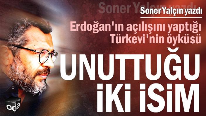 Erdoğan'ın açılışını yaptığı Türkevi'nin öyküsü... Unuttuğu iki isim