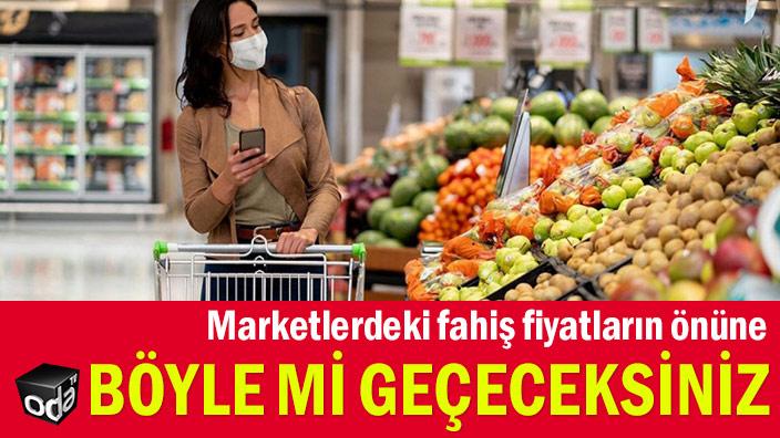 Marketlerdeki fahiş fiyatların önüne böyle mi geçeceksiniz