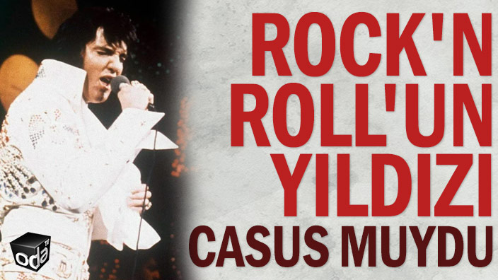 Rock'n Roll'un yıldızı casus muydu