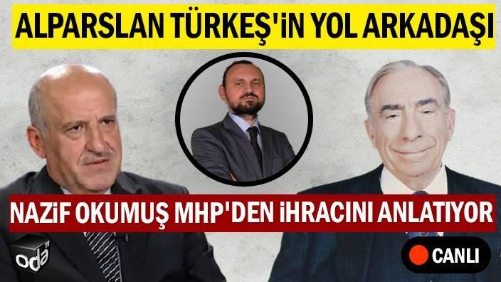 ODATV CANLI | MHP'den İhraçlar | Alparslar Türkeş'in Yol Arkadaşı Konuşuyor