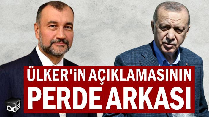 Murat Ülker'in açıklamasının perde arkası