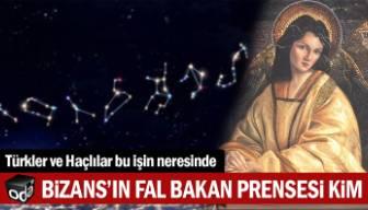 Bizans'ın fal bakan prensesi kim