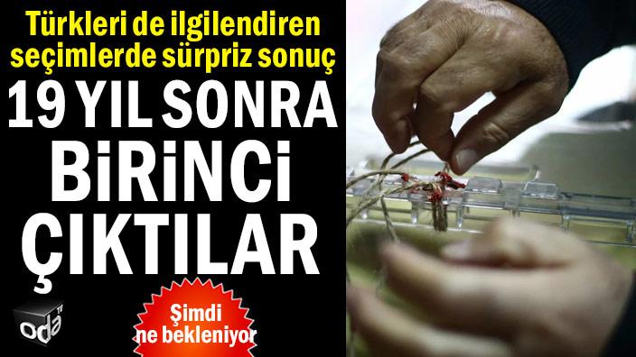Türkleri de ilgilendiren seçimlerde sürpriz sonuç... 19 yıl sonra iktidar oldular