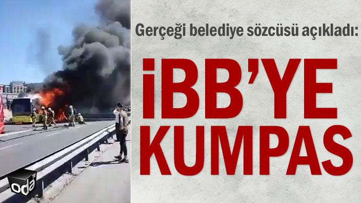 Gerçeği belediye sözcüsü açıkladı: İBB'ye kumpas