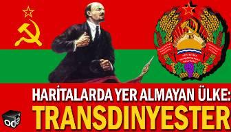 Haritalarda yer almayan sosyalist ülke: Transdinyester