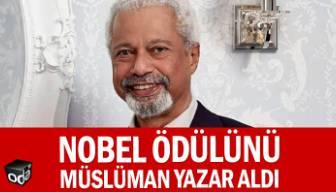 Nobel ödülünü Müslüman yazar aldı