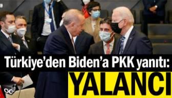 Türkiye'den Biden'a PKK yanıtı: Yalancı