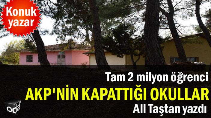 AKP'nin kapattığı okullar... Tam 2 milyon öğrenci