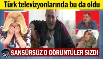 Türk televizyonlarında bu da oldu: Sansürsüz o görüntüler sızdı