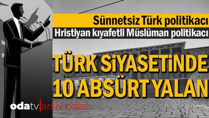 türki siyasetindeki yalanlar