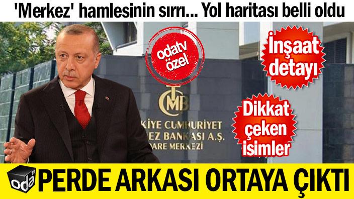 Erdoğan'ın 'Merkez' hamlesinin sırrı... Yol haritası belli oldu