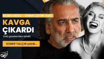 Sezen Aksu - Sinan Çetin aşkı kavga çıkardı... Ünlü gazeteciden tehdit