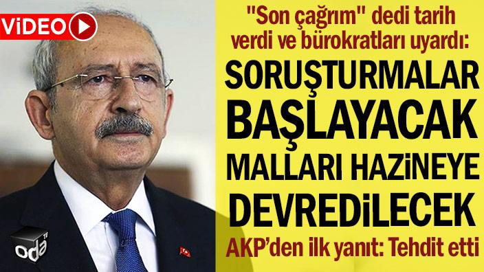 """Kılıçdaroğlu """"son çağrım"""" dedi, tarih verdi ve bürokratları uyardı"""