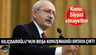 Kılıçdaroğlu'nun boşa konuşmadığı ortaya çıktı