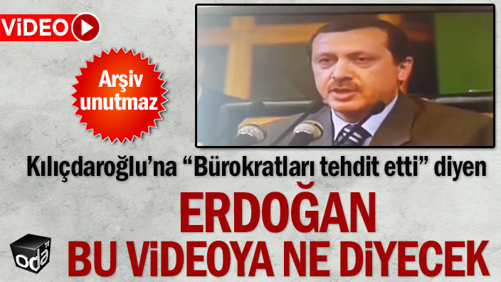 """Kılıçdaroğlu'na """"Bürokratları tehdit etti"""" diyen Erdoğan bu videoya ne diyecek"""