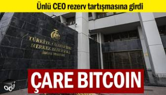 Ünlü CEO açıkladı: Merkez Bankası Bitcoin'e girse 5 senede...