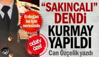 """""""Sakıncalı"""" dendi kurmay yapıldı, Erdoğan bu işin neresinde"""