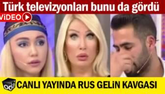 Türk televizyonları bunu da gördü: Canlı yayında Rus gelin kavgası