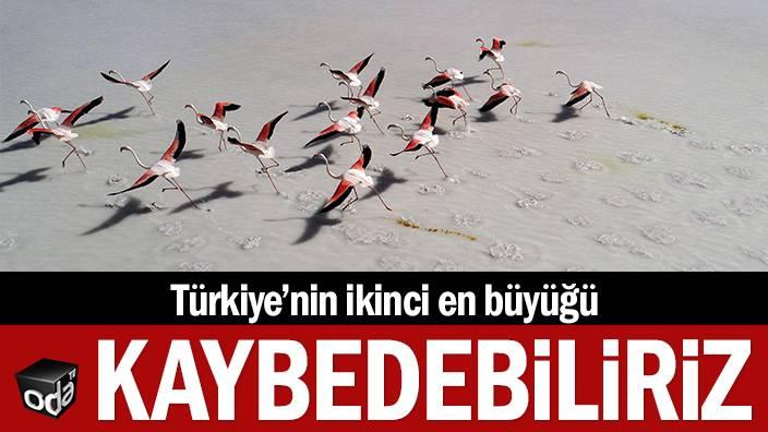 Türkiye'nin ikinci en büyüğü... Kaybedebiliriz