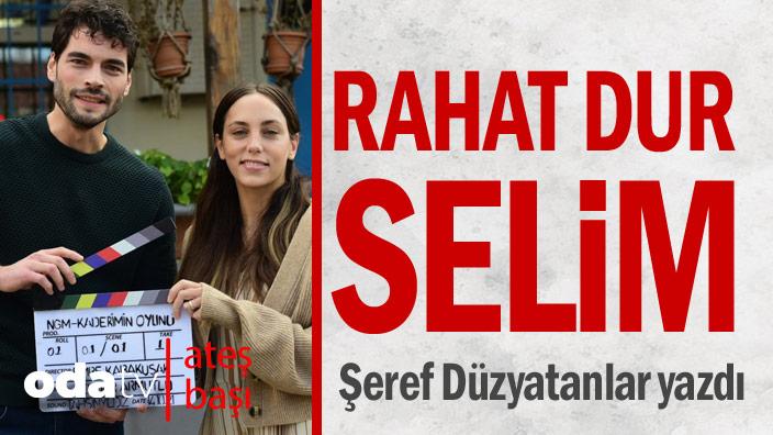 Rahat dur Selim