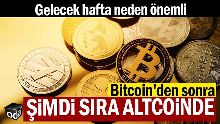 Bitcoin'den sonra: Şimdi sıra altcoinde