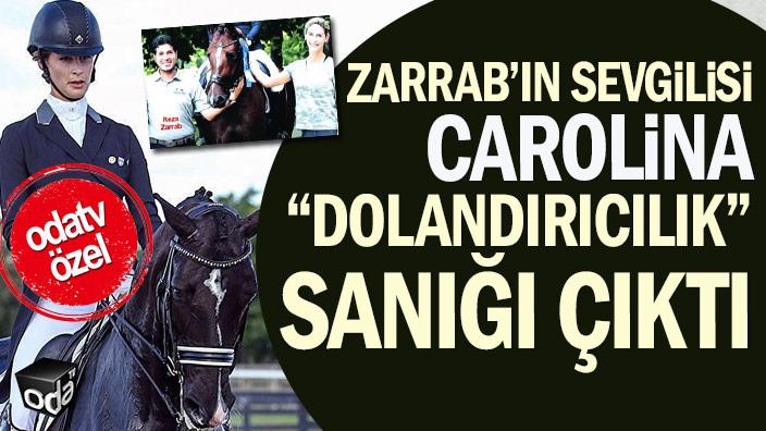 """""""Zarrab'ın sevgilisi"""" denen Carolina """"dolandırıcılık"""" sanığı çıktı"""