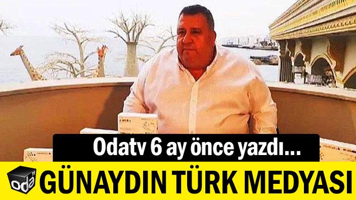 Odatv 6 ay önce yazdı... Günaydın Türk medyası